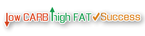 Low Carb High Fat Success